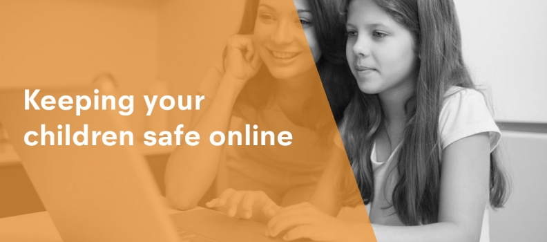 Keeping your children safe online