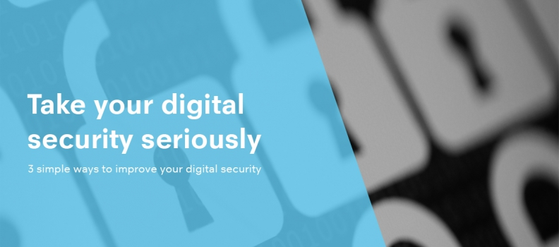 3 simple ways to improve your digital security